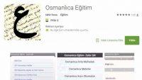 Osmanlıca Eğitim Uygulaması Yayınlandı