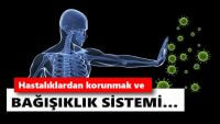 Güçlü Bir Bağışıklık Sistemine Sahip Olmak