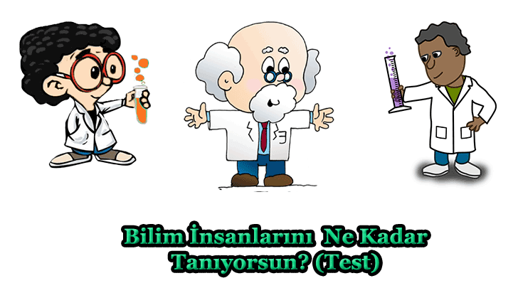 Bilim İnsanları Test
