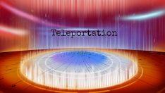 Teleportasyon Nedir?