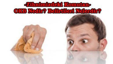 Photo of Zihnimizdeki Komutan: OKB Nedir?
